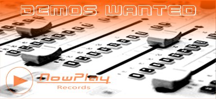 Demos - House - Electro - Deep House - Progressive House - Trance - EDM - Music Tracks - NowPlay Records - Electronic Dance Music Label
